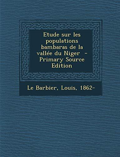 9781294354185: Etude sur les populations bambaras de la vallée du Niger