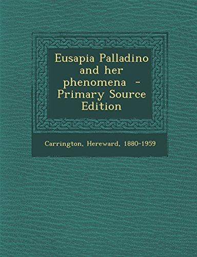 9781294354673: Eusapia Palladino and her phenomena