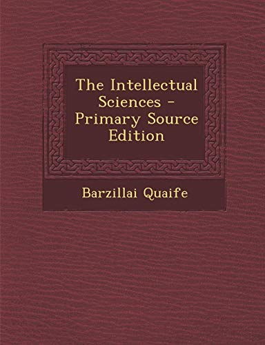 9781294362487: The Intellectual Sciences