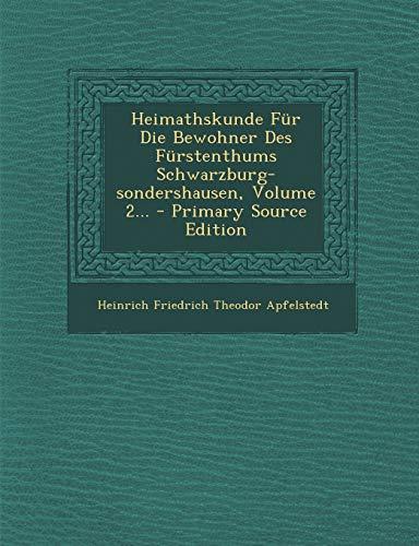 9781294375586: Heimathskunde Fur Die Bewohner Des Furstenthums Schwarzburg-Sondershausen, Volume 2... - Primary Source Edition (German Edition)