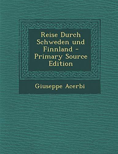 9781294377290: Reise Durch Schweden und Finnland (German Edition)