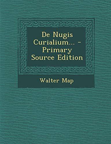 9781294378235: De Nugis Curialium...