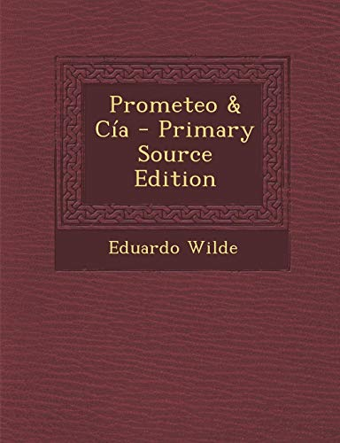 9781294391395: Prometeo & Cía (Spanish Edition)