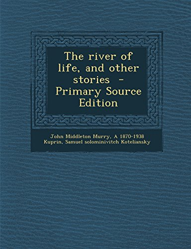 9781294409724: The river of life, and other stories