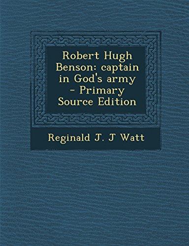 9781294411482: Robert Hugh Benson: captain in God's army