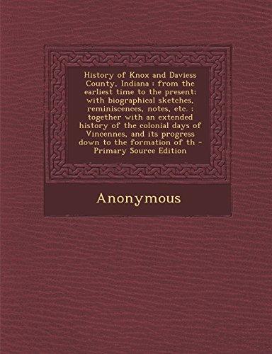 History Of Knox And Daviess County, Indiana: