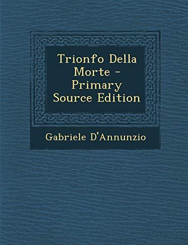 9781294418085: Trionfo Della Morte (Italian Edition)