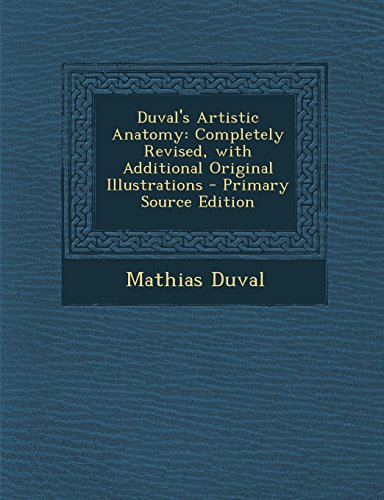 9781294418832: Duval's Artistic Anatomy: Completely Revised, with Additional Original Illustrations