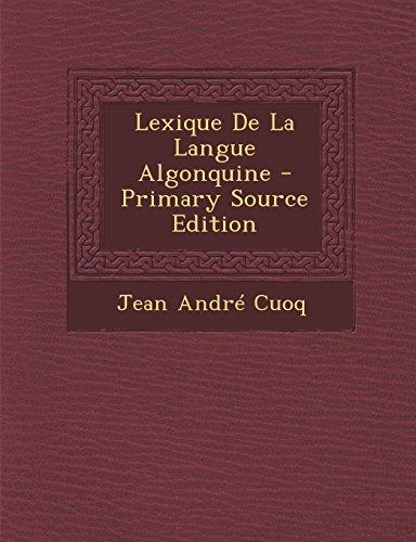 9781294437277: Lexique De La Langue Algonquine (French Edition)