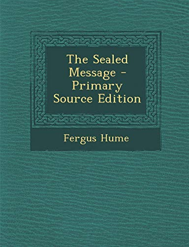 9781294439615: The Sealed Message