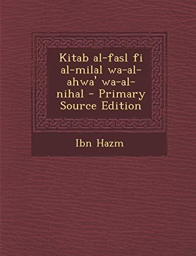 9781294452676: Kitab al-fasl fi al-milal wa-al-ahwa' wa-al-nihal (Arabic Edition)