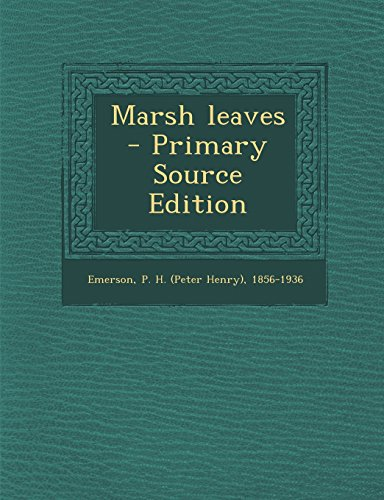 9781294454519: Marsh leaves