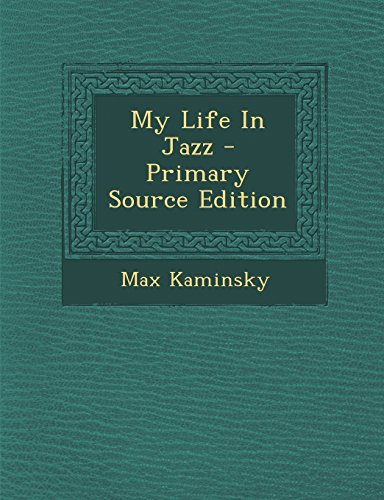 9781294457633: My Life in Jazz