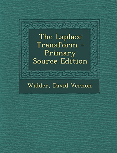 9781294458203: The Laplace Transform - Primary Source Edition