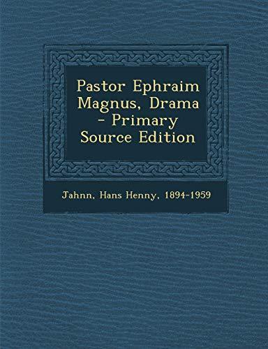 9781294458777: Pastor Ephraim Magnus, Drama