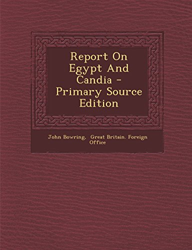 9781294461715: Report On Egypt And Candia