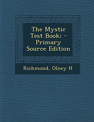 9781294463061: The Mystic Test Book;