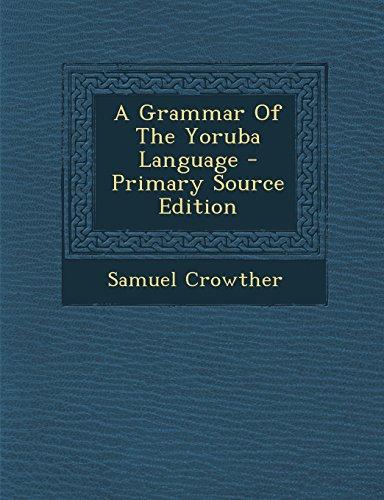 9781294463610: A Grammar Of The Yoruba Language