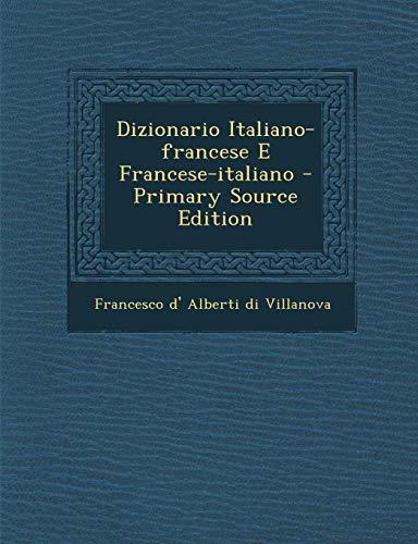 9781294464327: Dizionario Italiano-Francese E Francese-Italiano - Primary Source Edition