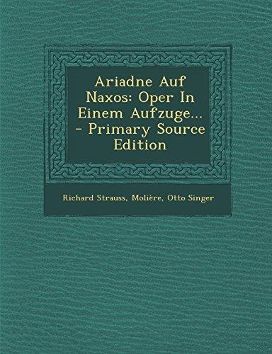 9781294466987: Ariadne Auf Naxos: Oper in Einem Aufzuge... - Primary Source Edition
