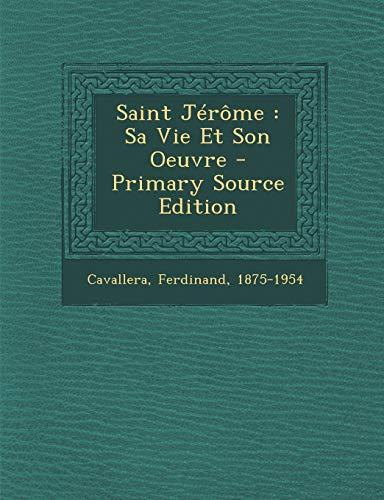 9781294468226: Saint Jerome: Sa Vie Et Son Oeuvre