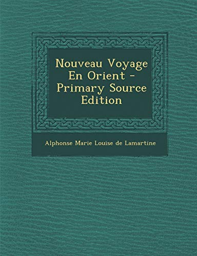 9781294475033: Nouveau Voyage En Orient