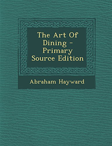 9781294475330: The Art Of Dining