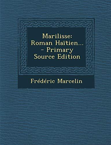9781294477341: Marilisse: Roman Haitien...