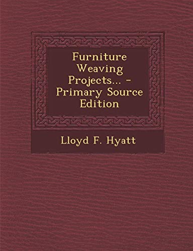 9781294479154: Furniture Weaving Projects...