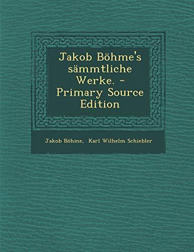 9781294482932: Jakob Böhme's sämmtliche Werke. (German Edition)