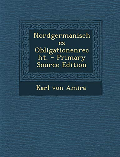 9781294483731: Nordgermanisches Obligationenrecht. (German Edition)
