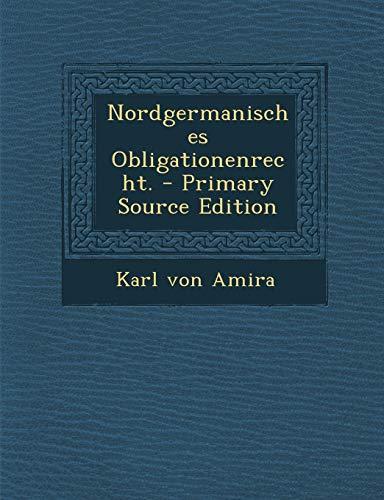 9781294483731: Nordgermanisches Obligationenrecht.