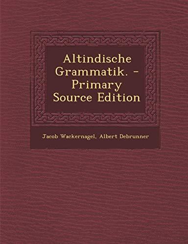9781294486213: Altindische Grammatik. (German Edition)