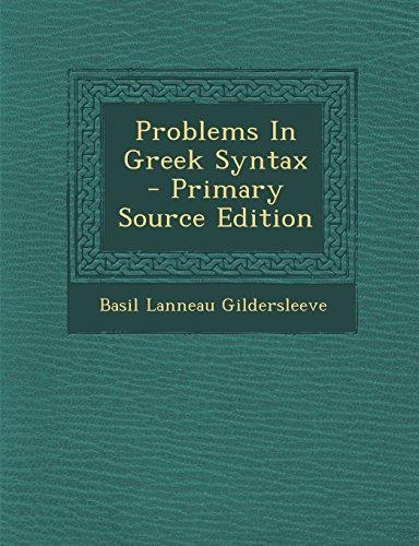 9781294489214: Problems In Greek Syntax