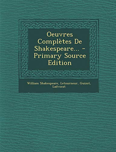 9781294492757: Oeuvres Completes de Shakespeare...