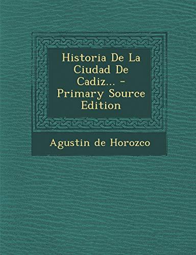 9781294493471: Historia De La Ciudad De Cadiz... (Spanish Edition)