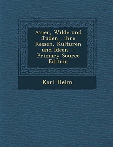 9781294494294: Arier, Wilde Und Juden: Ihre Rassen, Kulturen Und Ideen - Primary Source Edition (German Edition)