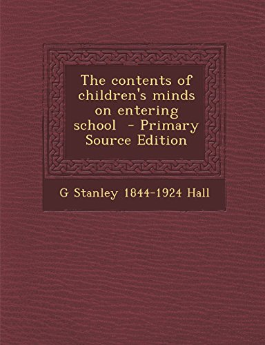 9781294510765: The contents of children's minds on entering school