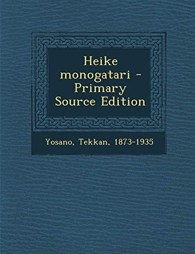 9781294513476: Heike Monogatari - Primary Source Edition