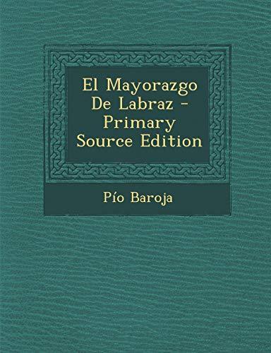 9781294527725: El Mayorazgo De Labraz (Spanish Edition)