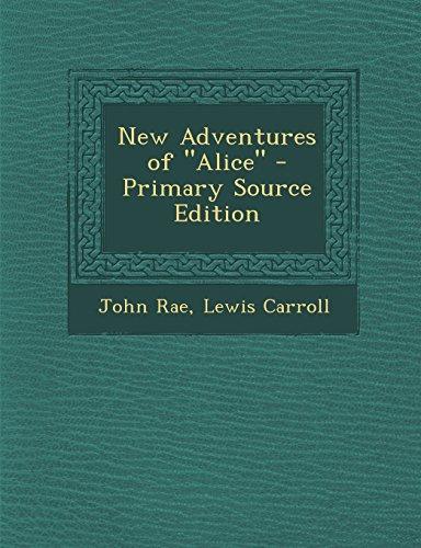 New Adventures of Alice (Paperback): John Rae, Lewis