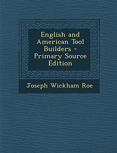 9781294535232: English and American Tool Builders