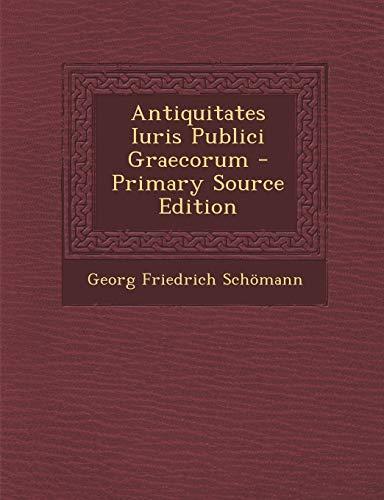 9781294538257: Antiquitates Iuris Publici Graecorum