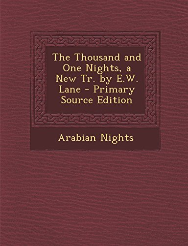 9781294541752: The Thousand and One Nights, a New Tr. by E.W. Lane
