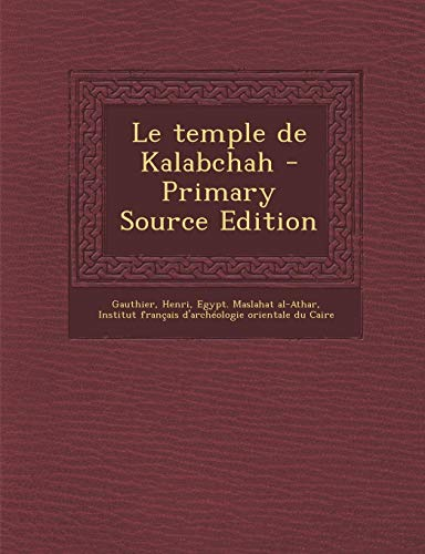 9781294543930: Le temple de Kalabchah (French Edition)