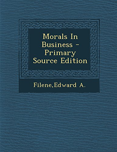 9781294545408: Morals in Business - Primary Source Edition
