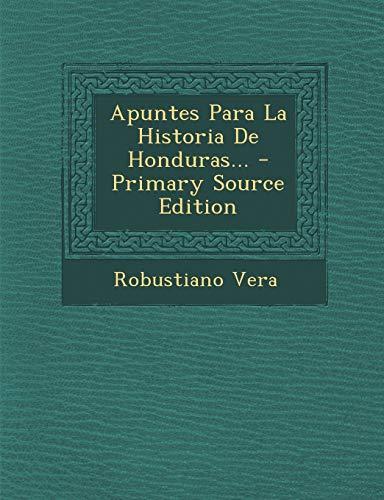 9781294572527: Apuntes Para La Historia De Honduras... (Spanish Edition)