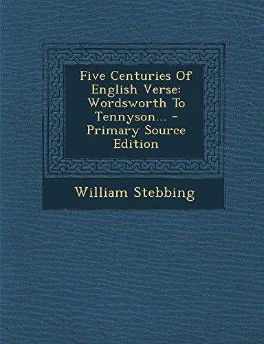 9781294574118: Five Centuries Of English Verse: Wordsworth To Tennyson...
