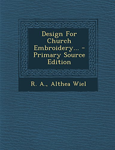 9781294575078: Design For Church Embroidery...