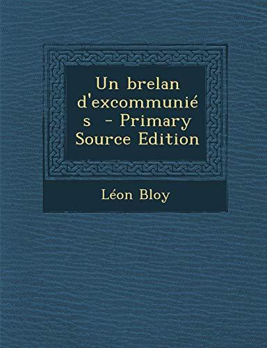 9781294583721: Un Brelan D'Excommunies
